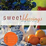 Sweet Blessings from our Home | Elizabeth Owens Steedley