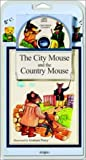 The City Mouse and the Country Mouse - Book and CD (Children's Classics)