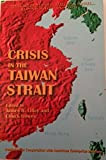 img - for Crisis in the Taiwan Strait book / textbook / text book