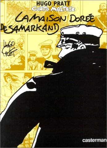 Corto Maltese: LA Maison Doree De Sarmakand (En Couleurs) (French Edition)