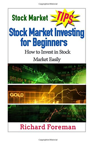 Stock Market Tips: Stock Market Investing for Beginners: How to Invest in Stock Market Easily!