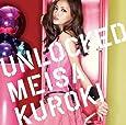 UNLOCKED(初回生産限定盤A)(DVD付)