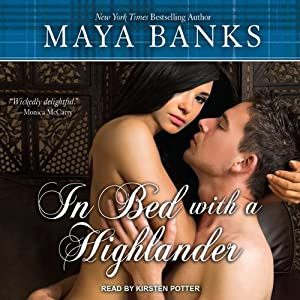 In Bed with a Highlander | [Maya Banks]