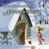"""Der zauberhafte Adventskalender: 1 CD. Laufzeit ca. 1 Std. 18 Min.von """"Connie Lotz-Afken"""""""