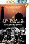 Murder in Samarkand - A British Ambas...