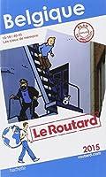 Guide du Routard Belgique 2015