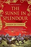 img - for The Sunne in Splendour[SUNNE IN SPLENDOUR][Paperback] book / textbook / text book