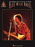 Blue Wild Angel: Jimi Hendrix Live at the Isle of Wight (Guitar Recorded Versions)