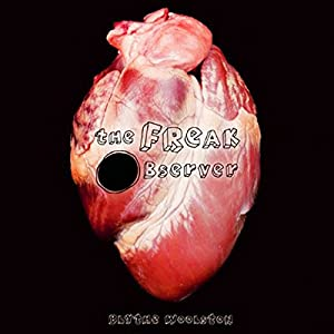 The Freak Observer Audiobook