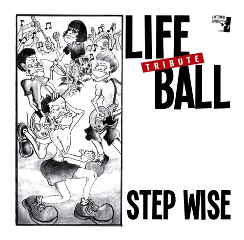 LIFEBALL TRIBUTE「STEP WISE」