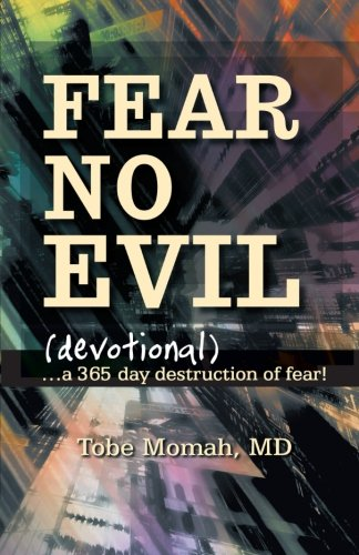 Fear No Evil: A 365 Day Destruction of Fear!