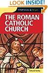 The Roman Catholic Church - Simple Gu...