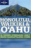 Lonely Planet Honolulu, Waikiki & O'ahu (Lonely Planet Honolulu Waikiki & Oahu)