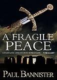 A Fragile Peace (English Edition)