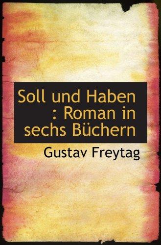 Soll und Haben : Roman in sechs BÃ1/4chern