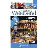 Un Grand Week-End à Rome 2014
