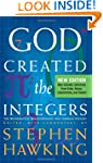 God Created The Integers: The Mathema...