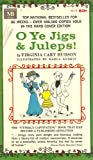 O Ye Jigs & Juleps