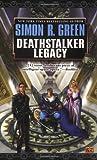 Deathstalker Legacy (0451459547) by Simon R. Green