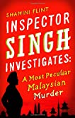 A Most Peculiar Malaysian Murder
