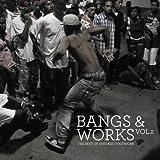 Bangs & Works Vol.2