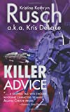Killer Advice (0615685161) by Rusch, Kristine Kathryn