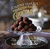 Joanne Harris The Little Book of Chocolat