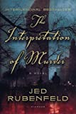 img - for The Interpretation of Murder: A Novel [Paperback] book / textbook / text book