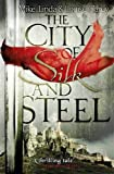 Mike Carey The City of Silk and Steel
