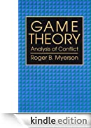 Game Theory: Analysis of Conflict [Edizione Kindle]