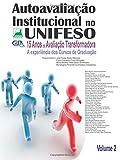 img - for Autoavaliacao Institucional no UNIFESO 15 anos de avaliacao transformadora: A Experiencia dos Cursos de Graduacao (Volume 2) (Portuguese Edition) book / textbook / text book