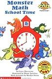 Monster Math School Time (Hello Math Reader , Level 1)