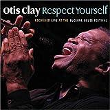 echange, troc Otis Clay - Respect Yourself