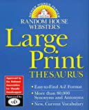 Random House Websters Large Print Thesaurus (Random House Newer Words Faster)