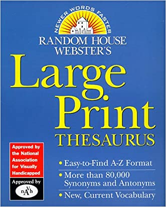 Random House Webster's Large Print Thesaurus (Random House Newer Words Faster) written by Random House