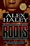 Roots: The Saga of an American Family (1593154496) by Alex Haley