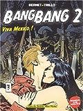 echange, troc  - Bang-Bang, tome 2