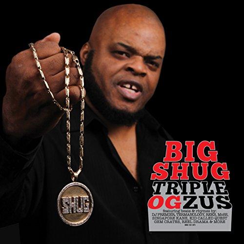 Big Shug-Triple OGzus-2015-FTD Download