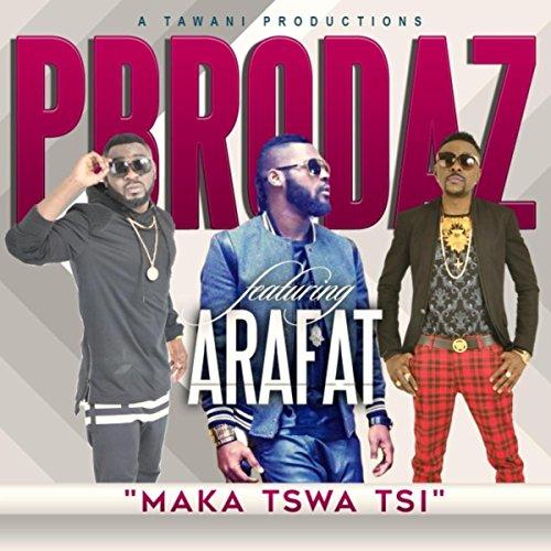maka-tswa-tsi-feat-dj-arafat