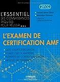 L'essentiel des connaissances requises pour réussir l'examen de certification AMF