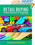 Retail Buying: From Basics to Fashion...