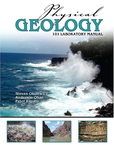 PHYSICAL GEOLOGY 101 LABORATORY MANUAL