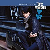 echange, troc Terez Montcalm - Here'S To You : Songs For Shirley Horn