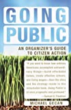 Going Public: An Inside Story of Disrupting Politics as Usual