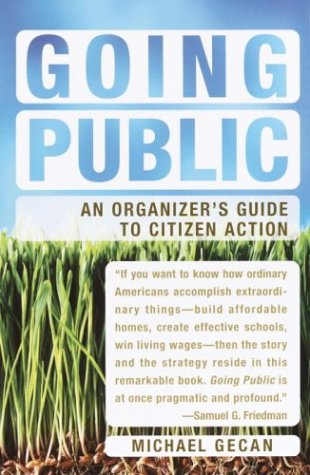 Going Public: An Organizer