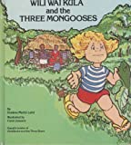 Wili Wai Kula and the three mongooses