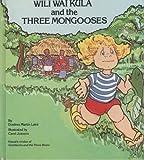 Wili Wai Kula and the three mongooses