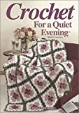 Crochet for a Quiet Evening (1882138848) by Birches, House of White