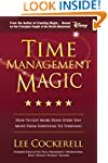 Time Management Magic: How To Get Mor...