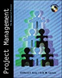 Project Management (Irwin/McGraw Hill Series, Operations and Decision Sciences) (007365812X) by Gray, Clifford F.